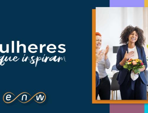 ENW incentiva Mulheres Líderes e Empreendedoras em nova campanha